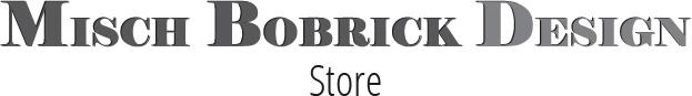 Misch Bobrick Design - Store